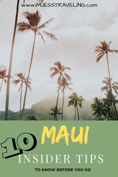 Traveling to Maui for the first time? Check out 10 Maui travel tips to know before you go. Written by a local. Hawaii travel Tips | Maui travel | Maui travel guide tips | Maui vacation