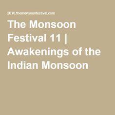 The Monsoon Festival 11   Awakenings of the Indian Monsoon