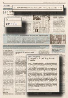 LA PROVINCIA/DIARIO DE LAS PALMAS 5 DE NOVIEMBRE DE 2011 Periódico La Provincia/Diario de Las Palmas Sábado, 5 de noviembre de 2011  Periódico La Provincia/Diario de Las Palmas Sábado, 5 de noviembre de 2011  EXPOSICIÓN ALICIA Y TOMAS MORILLA  URL http://www.artemorilla.com/index.php?ci=270