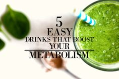5 easy drinks that boost your metabolism