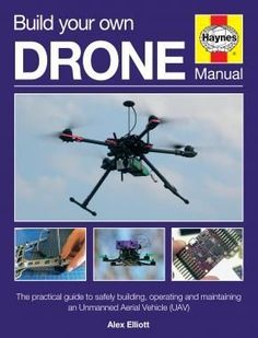 Haynes cover image of Build Your Own Drone Manual Tap the link for an awesome selection of drones and accessories to start flying right away. Take flight today with a new hobby! Always Free Shipping Worldwide!
