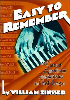 Easy to Remember: The Great American Songwriters and Thei... https://www.amazon.com/dp/1567921477/ref=cm_sw_r_pi_dp_x_JgSFybEK4BJ73