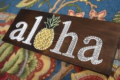 Aloha - summer - string art with pineapple on wooden board - tropical
