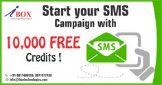 Top Offer Just for you ! Start your SMS Campaign with 10,000 free Credits.