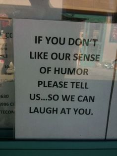 Our sense of humor
