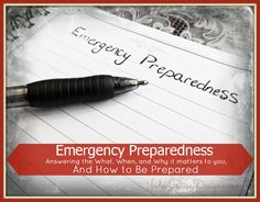 What is Emergency Preparedness; Why It matters To You and How to be Prepared. #Emergencypreparedness #beprepared #survival