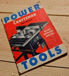 ... Tools, Craftsman Roots, Vintage Woodworking, Woodworking Machines