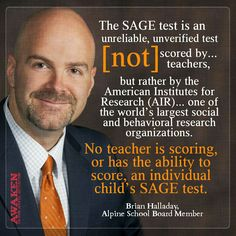 https://whatiscommoncore.wordpress.com/2015/09/02/alpine-school-board-member-to-parents-opt-out-common-core-sage-tests/ Brian Halladay