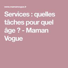 Services : quelles tâches pour quel âge ? - Maman Vogue