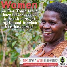 Women on #FairTrade farms have better access to health care, job rights, and freedom from harassment.