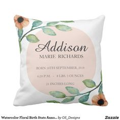 Watercolor Floral Birth Stats Announcement Pillow