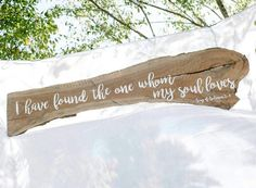 K & J Creates I Have Found the One Whom my Soul Loves Quote Wedding Sign Decor