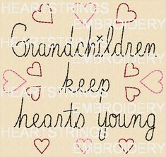grandchildren quotes When Rosie talks about her problems with Bailey it reminds Granny Torrelli of when she was young and her fight with her friend Grandkids Quotes, Quotes About Grandchildren, Family Quotes, Me Quotes, Status Quotes, Happy Quotes, Love Of My Life, In This World, Grandmothers Love