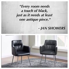 Every room needs a touch of black, just as it needs at least one antique piece. Dining Set, Showers, At Least, Touch, Antiques, Quotes, Room, Furniture, Black