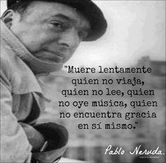 spanish quotes, sayings, wisdom, pablo neruda