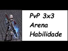 Daybreak Online - PvP 3x3 Arena Habilidade