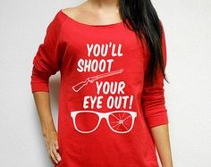 The Ugly Christmas Sweater. You'll Shoot Your Eye Out. A Christmas Story Sweater. 3/4 Sleeve Christmas Sweater. Shoot Your Eye Out Sweater.