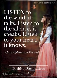 LISTEN to the wind, it talks. Listen to the silence, it speaks. Listen to your heart, it knows. xoxo, @zeenatsyal