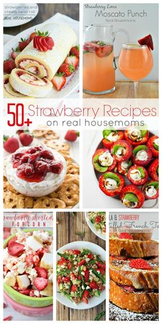 50+ Strawberry Recipes - Real Housemoms