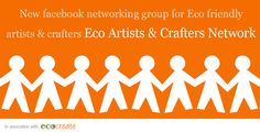 On Facebook? You're invited to join our FB group http://www.eco-create.co.uk/find/networking-for-eco-artists-crafters/… #ecocreatehour
