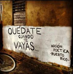 Quédate cuando te vayas #Acción Poética Puerto Rico #accionpoetica