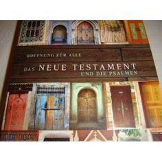 German New Testament and Psalms / Hope for All DOORS / Das Neue Testament und die Psalmen / Hoffnung fur alle / Brunnen Verlag Basel / Printed in Germany