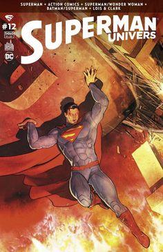SUPERMAN UNIVERS tome 12 (10 février 2017) // Requiem pour un Superman ! (2/2) Dernier numéro ! (Contient les épisodes US ACTION COMICS #52, BATMAN/SUPERMAN #32, SUPERMAN/WONDER WOMAN #29, SUPERMAN #52, SUPERMAN: LOIS & CLARK #8)  #superman #univers #urban #comics