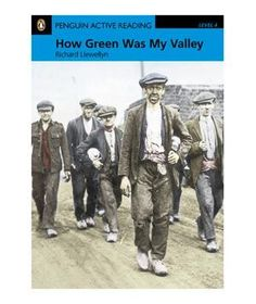 How Green Was My Valley, by Richard Llewellyn | 33 Classic Books That Will Make You Forget Your Smartphone