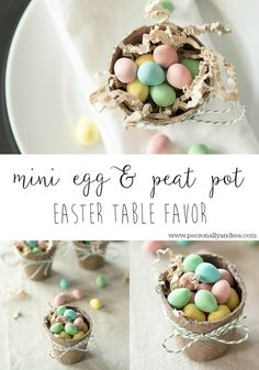 Mini Eggs in Mini Peat Pots for your Easter Table.  A sweet little favor for your Easter dinner guests.  Decorate each place setting or create a centerpiece.