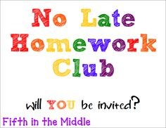 Tried It Tuesday - No Late Work Club .. I want to modify this one for my classroom. Nice to hear their struggles too .