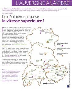 Le déploiement du Très Haut Débit en Auvergne, lancé il y a un an, se poursuit. Le 2ème jalon de travaux, en cours jusqu'au 31 juillet, constitue une montée en charge conséquente et permet de desservir déjà de nombreuses communes auvergnates.  Plus d'information : http://www.auvergne.fr/article/deploiement-tres-haut-debit-auvergne