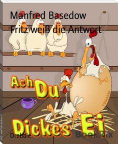 Manfred Basedow: Fritz weiß die Antwort