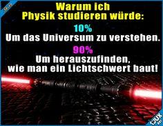Der wahre Grund! #Lichtschwert #Physik #Studium #studieren #Jodel #Humor #Statusbilder #StarWars #sowahr #cool