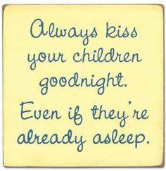 Every night <3