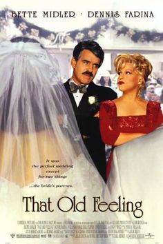 Love this movie!! That Old Feeling  Bette Midler  Dennis Farina  Wedding Movie