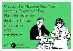 Slap your coworkers
