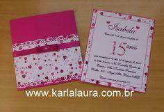 Karla Laura Convites, Lembranças e Papelaria Personalizada: Convite de aniversário 15 anos - Novidade!