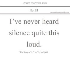 Lyrics For Your Soul 83 (lyrics,the story of us,taylor swift,quote)