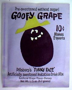 Funny Face drink mix. I'd want it because of the cute faces and their names. It tasted good too. Loved this show when I was a kid....and even my kids love it now!