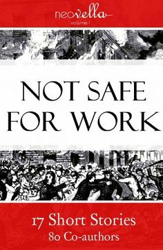 Not Safe for Work (Neovella) by Michael Siedlecki. $5.04. Publisher: Neovella; 1 edition (May 5, 2011). 101 pages