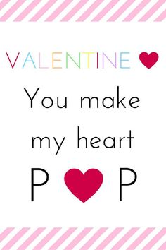 """You Make My Heart Pop"" FREE printable Valentine"
