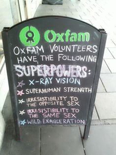 I have seen no evidence of these superpowers extending those who work for Oxfam.