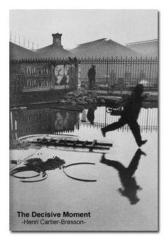 The Decisive Moment by French Photographer: Henri Cartier-Bresson
