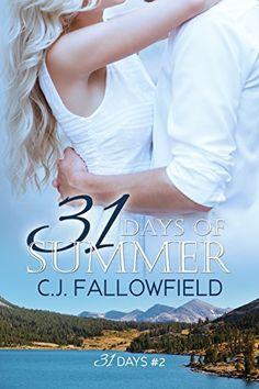31 Days of Summer by C.J. Fallowfield, http://www.amazon.com/dp/B00P5KLFNQ/ref=cm_sw_r_pi_dp_y4zOub1F8AXE2