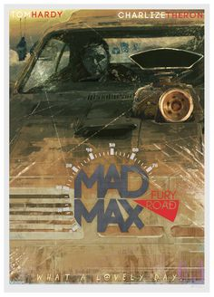 Mad Max: Fury Road - Poster design and illustration
