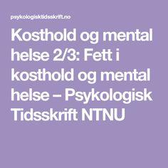Kosthold og mental helse 2/3: Fett i kosthold og mental helse – Psykologisk Tidsskrift NTNU