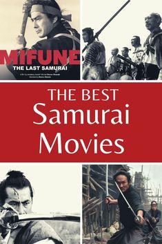 11 Best Samurai Movies – Japanese Chanbara Cinema Japan Travel Guide, Asia Travel, Wanderlust Travel, Travel Advise, Travel Tips, The Last Samurai, Travel Reviews, Travel Themes, Staycation