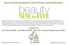 Beauty Nine to Five is a beauty job website that connects beauty industry employers and job seekers with a large listing of beauty jobs in Canada, including a pre-screened resume database and daily beauty articles. Job Website, One Year Anniversary, Interactive Map, Career Opportunities, Daily Beauty, Beauty Industry, Resume, Job Resume, First Year Anniversary