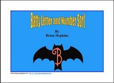 """FREE LANGUAGE ARTS LESSON - """"Batty Letter and Number Sort"""" - Go to The Best of Teacher Entrepreneurs for this and hundreds of free lessons. Pre-Kindergarten - Kindergarten Grade #FreeLesson  #LanguageArts  #Halloween http://www.thebestofteacherentrepreneurs.com/2015/10/free-language-arts-lesson-batty-letter.html"""
