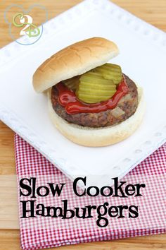 With just 3 simple ingredients, slow cooker hamburgers are sure to become a favorite in your house.  When the weather outside isn't favorable to grill out, you can throw these burgers in your Crock-Pot and in a few hours, you are ready to eat.